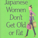 Book Review: Japanese Women Don't Get Old or Fat