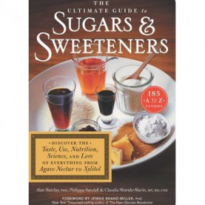 Book Review:  The Ultimate Guide to Sugars and Sweeteners