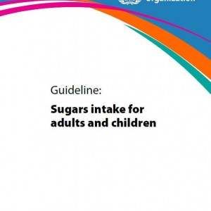 WHO Sugar Guideline: A summary for health professionals